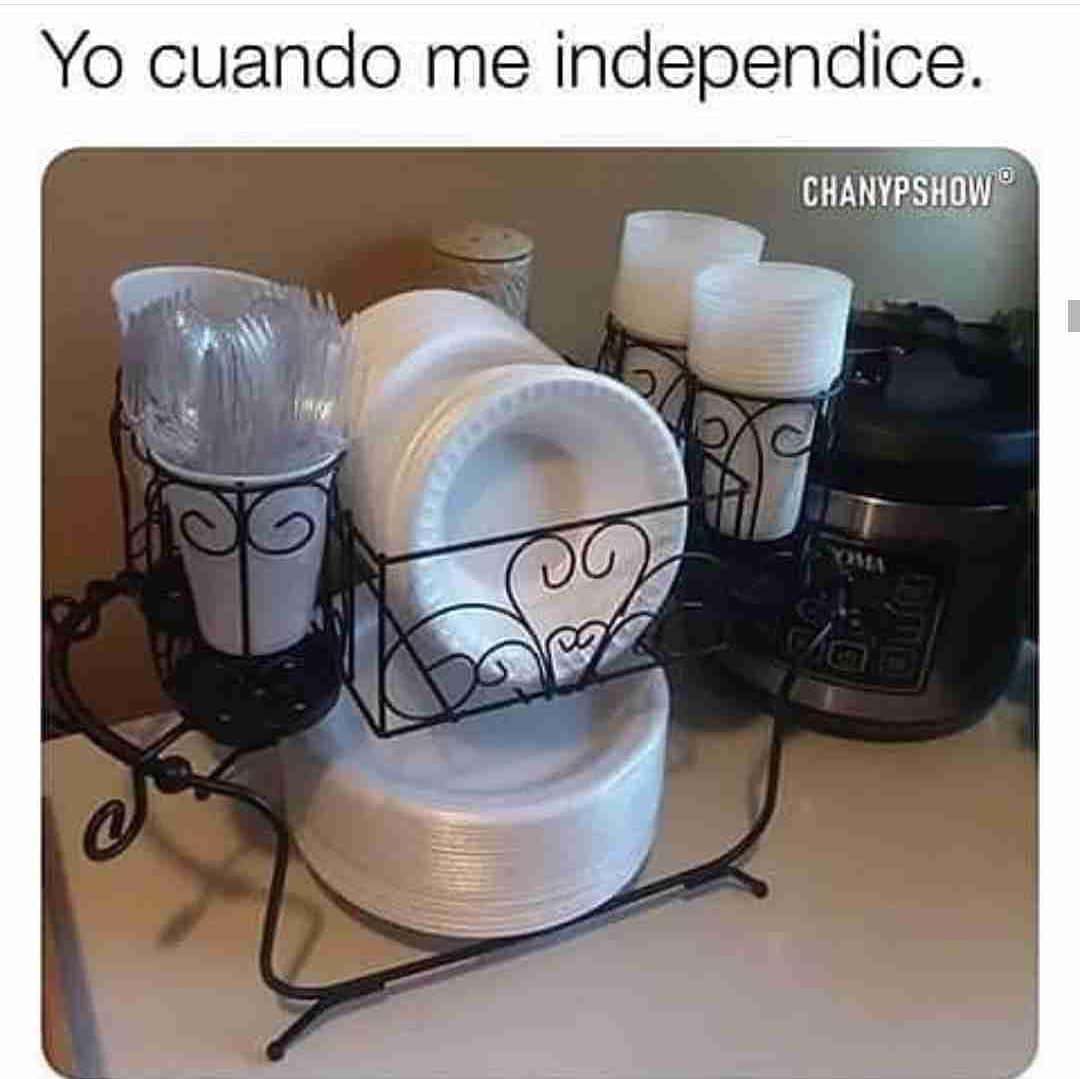 Yo cuando me independice...