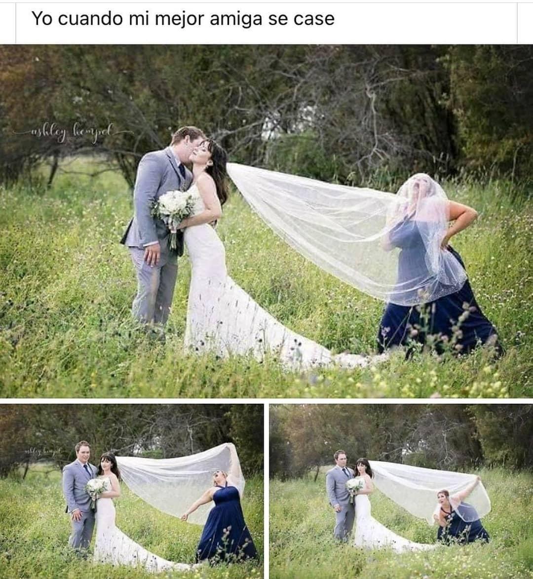 Yo cuando mi mejor amiga se case.