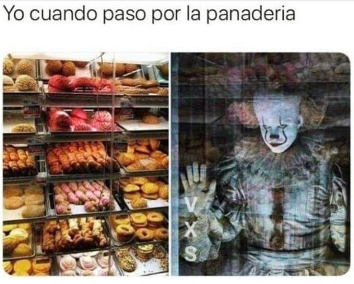 Yo cuando paso por la panadería.