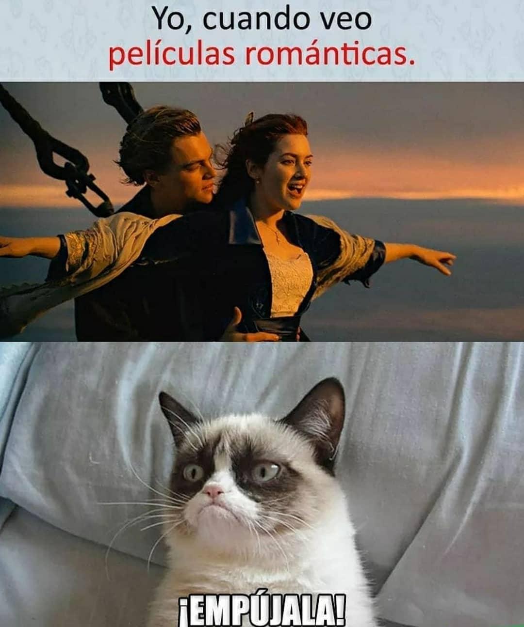Yo cuando veo películas románticas. ¡Empújala!
