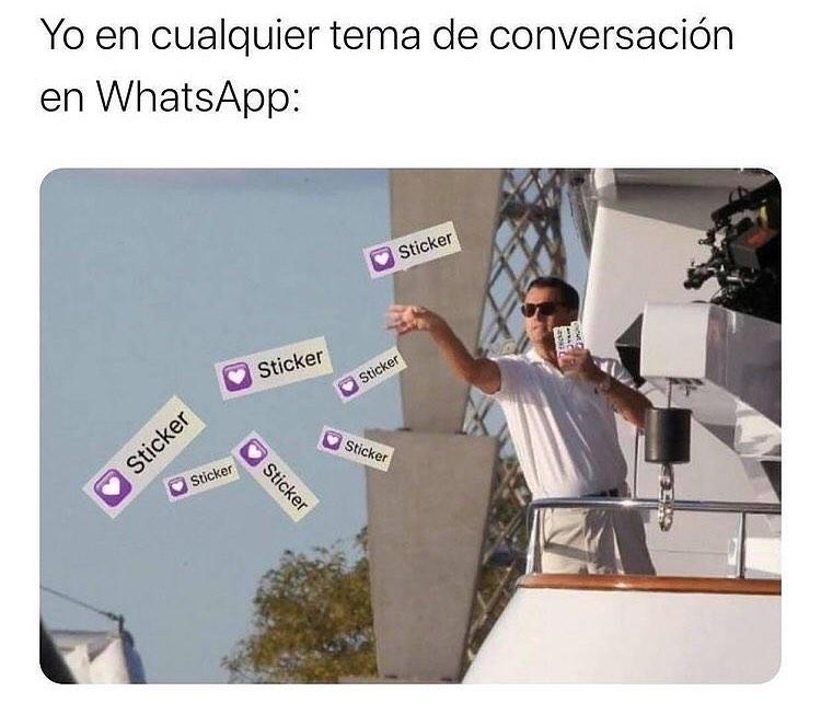 Yo en cualquier tema de conversación en WhatsApp.