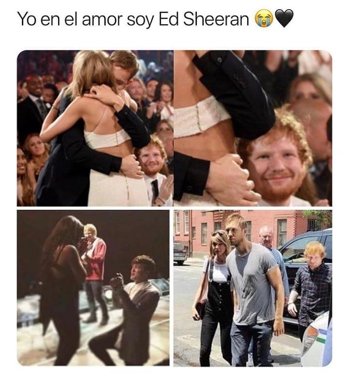 Yo en el amor soy Ed Sheeran.