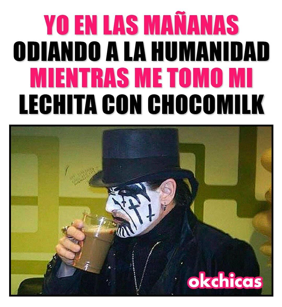 Yo en las mañanas odiando a la humanidad mientras me tomo mi lechita con Chocomilk.