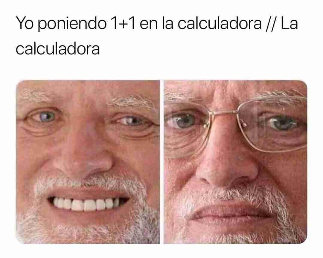 Yo poniendo 1+1 en la calculadora. // La calculadora.