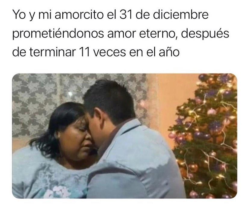 Yo y mi amorcito el 31 de diciembre prometiéndonos amor eterno, después de terminar 11 veces en el año.